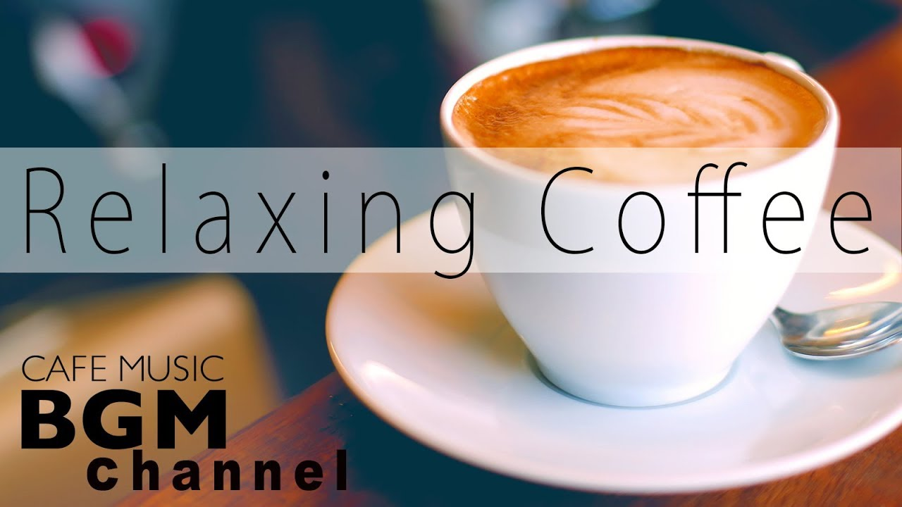 Relaxing Coffee Jazz - Relaxing Bossa Nova Music for Stress Relief