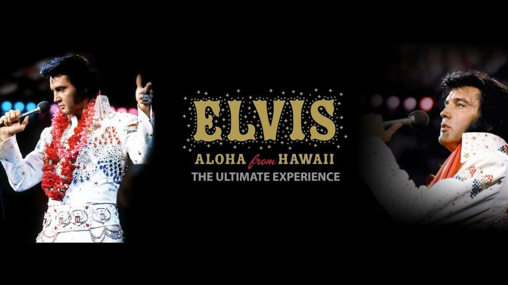 Elvis: Aloha From Hawaii – The Ultimate Experience (2019)